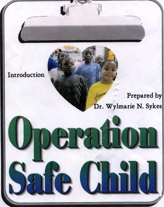 Client:  (Operation Safe Child)